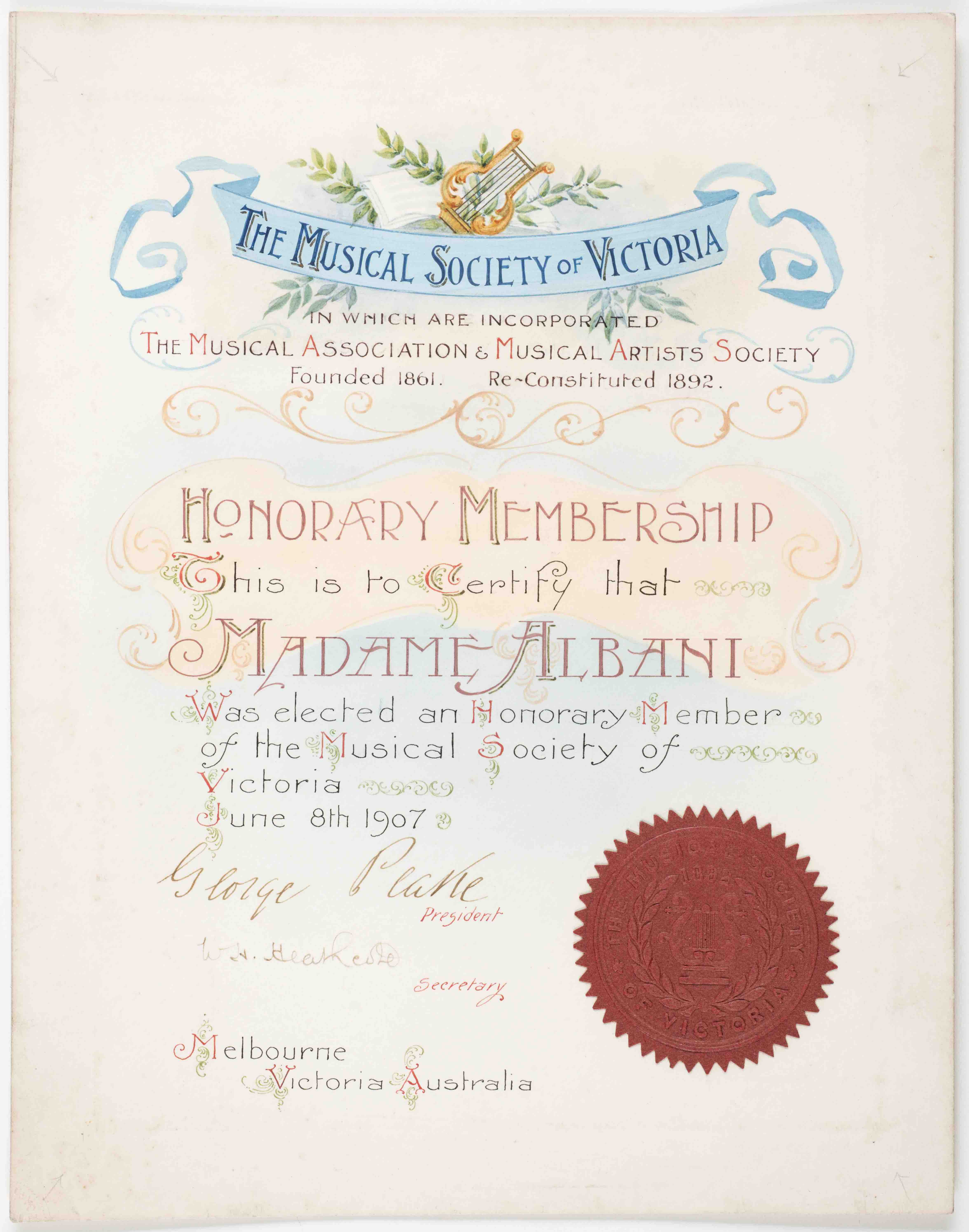 UniM Bail Music RB  MS ALBA <br> Musical Society of Victoria, publisher ;  <br> Honorary membership : this is to certify that Madame Albani was elected an honorary member of the Musical society of Victoria.  <br> Melbourne , 1907 <br> Manuscripts collection