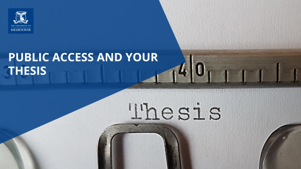 Public Access and Your Thesis