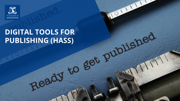 Image for Choosing where to publish: tips and tools (HASS) (June)