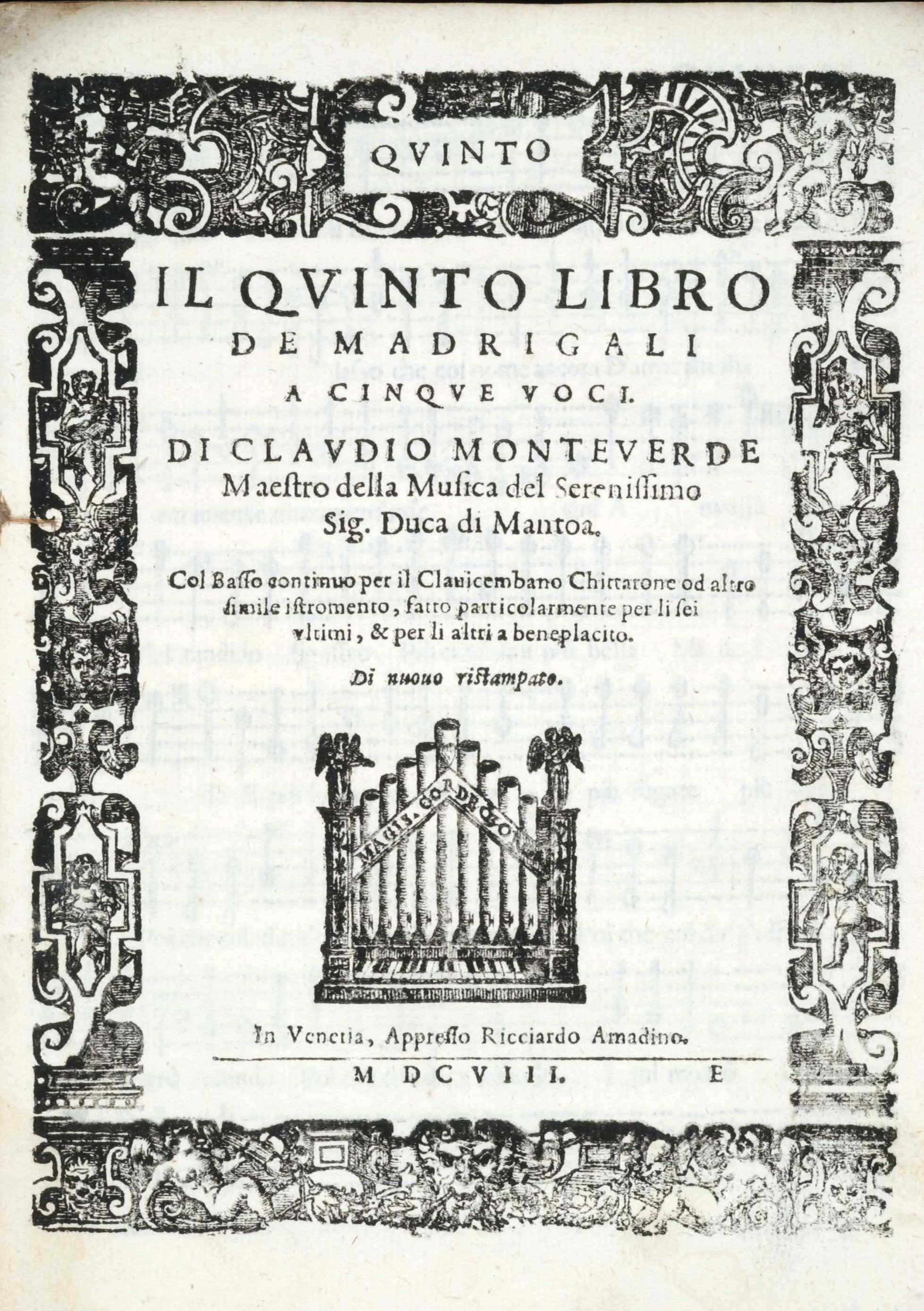 UniM Bail Music RB  LHD 093 <br> Claudio Monteverdi, composer ;  <br> Il quinto libro de madrigali a cinque voci  <br> Venice , 1608 <br> Hanson-Dyer Collection